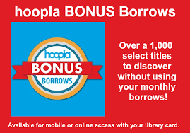 Hoopla Digital Bonus Borrows